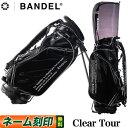 【日本正規品】2021年モデル BANDEL GOLF バンデル ゴルフ Clear Tour Caddy Bag クリアツアー スタンド キャディーバ…