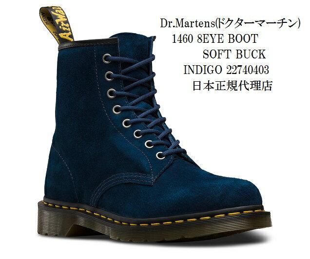 [ドクターマーチン] Dr. Martens 1460 8EYE BOOT SOFT BUCK 8ホール 22740403 ヌバック ブーツ 正規代理店商品 メンズ レディス