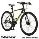 クロスバイク 自転車 700C 21段変速 軽量 アルミ フロントディスクブレーキ CANOVER カノーバー CAC-027-DC ATHENA【…