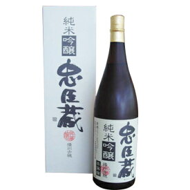【ふるさと納税】純米吟醸 忠臣蔵 1800ml 1本 【日本酒・お酒・おさけ・アルコール】