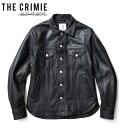 "【CRIMIE】クライミー/""LEATHER BORN FREE SHIRT JACKET"" CR01-01K5-JK51 レザー ボーンフリー シャツジャケット レザ…"