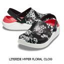 【クロックス crocs 】literide hyper floral clog/ライトライド ハイパー フローラル クロッグ/リカバリーサンダル/…