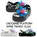 【クロックスcrocsレディース】crocbandplatformhypertropicclog/クロックバンドプラットフォームハイパートロピッククロッグ