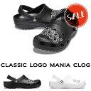 【クロックス crocs 】classic logo mania clog/クラシック ロゴ マニア クロッグ /メンズ レディース