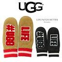 UGG アグ 手袋 ロゴ ミトン グローブ ワッペン 天然皮革 男女兼用 アップリケ スエードレザー W UGG LIFE PATCH MITTE…