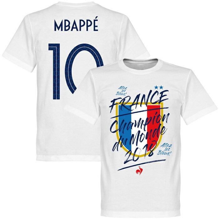 ★SALE★セール★RE-TAKE(リテイク) フランス代表 No.10 エムバペ 2018 Champion du Monde Tシャツ(ホワイト)【サッカー 優勝記念 Tシャツ】【店頭受取対応商品】