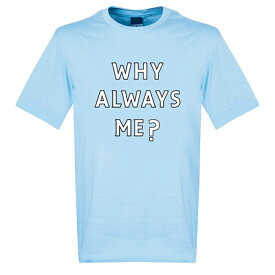 ★SALE★セール★RE-TAKE(リテイク) バロテッリ マンチェスターシティ Why Always Me? Tシャツ(スカイ)【サッカー サポーター グッズ Tシャツ】【店頭受取対応商品】