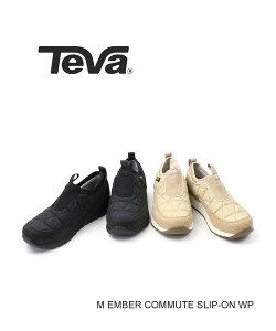 【ポイントアップ10倍!】Teva(テバ)メンズ 全天候対応 キルティング スリッポンシューズ スニーカー エンバー コミュート スリッポン ウォータープルーフ M EMBER COMMUTE SLIP-ON WP・1116051-2542002【