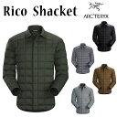 アークテリクス ARC'TERYX リコシャケット キルティング ダウンジャケット Rico Shacket グリーン ブラック グレー ブラウン サイズ:S M L 【16119】【22952】 【