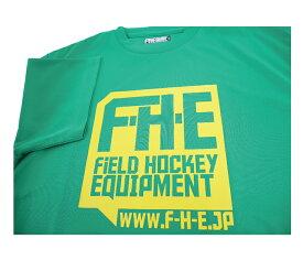 F-H-E Tシャツ 緑【Tシャツ】【フィールドホッケー 】【ドライTシャツ】【吸汗速乾】