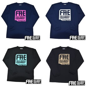 F-H-E ロンT  長袖Tシャツ 【ロンT】【フィールドホッケー 】【ドライTシャツ】【吸汗速乾】【送料無料】
