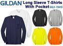 ポケット付きロングスリーブTシャツ GILDAN(ギルダン)6.0oz 【ウルトラコットン】(無地ロンT・長袖・アダルトサイ…