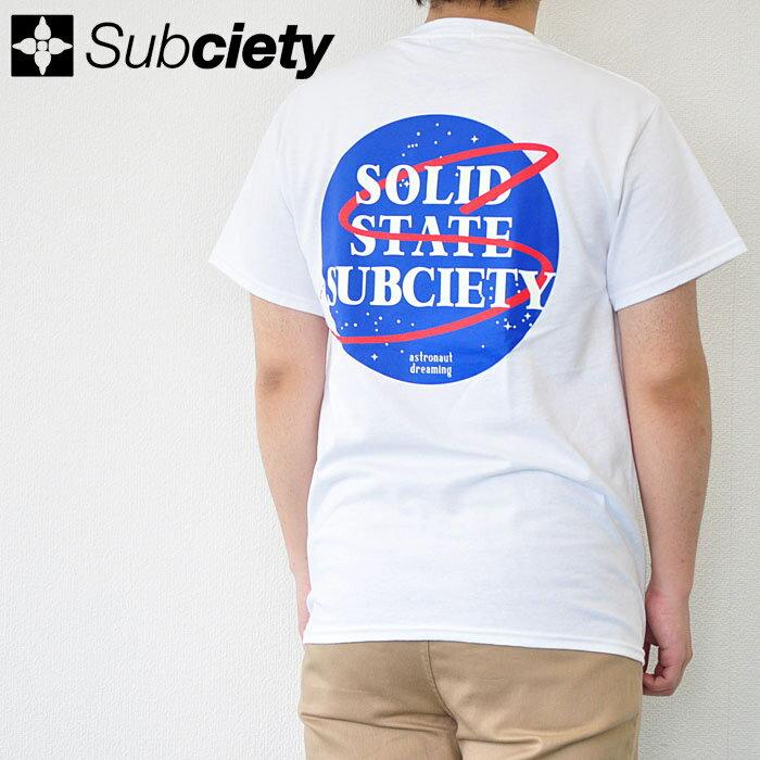 SUBCIETY サブサエティ Tシャツ ASTRONAUT S/S メンズ 白 ホワイト M-XL 106-40270 サブサエティ−