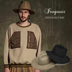 イロコイ Iroquois ハット 帽子 ステッチフェルトハット STITCH FELT HAT 184217【送料無料】【あす楽対応】