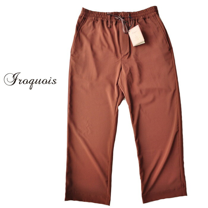 Iroquois イロコイ パンツ E 2WAY ストレッチ ストレート M-L オーク ブラウン メンズ 481114