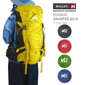 【10%OFF!】ミレー リュック MILLET MIS0640 SAAS FEE 30+5 サースフェー 30+5 バックパック 30+5リットル
