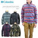 【NEW】コロンビア フリース ジャケット COLUMBIA WE6017 STEENS MOUNTAIN PRINTED JACKET スティーンズマウンテン プリンテッドジャケット