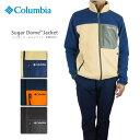 【NEW】コロンビア フリース ジャケット COLUMBIA PM1614 Sugar Dome Jacket シュガードームジャケット