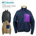 [2020秋冬新作] コロンビア フリース ジャケット COLUMBIA PM3846 Sugar Dome Jacket シュガードームジャケット