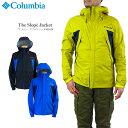 【50%OFF!】コロンビア ジャケット マウンテンパーカー COLUMBIA PM3436 THE SLOPE JACKET ザ スロープ ジャケット レインウェア メンズ