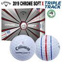 キャロウェイ 2019年クロムソフト X トリプル・トラック 4ピース ゴルフボール 1ダース(12個入) [CALLAWAY CHROME SOFT TRIPLE TRACK 4-PIECE GOLF BALL] USモデル