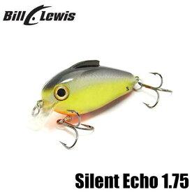 """【ビル ルイス】 サイレント エコー 1.75"""" / Silent Echo 1.75"""