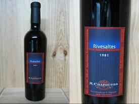 [1981] リヴザルト (赤・甘口) シャプティエRivesaltes Vin doux naturel Chapoutier
