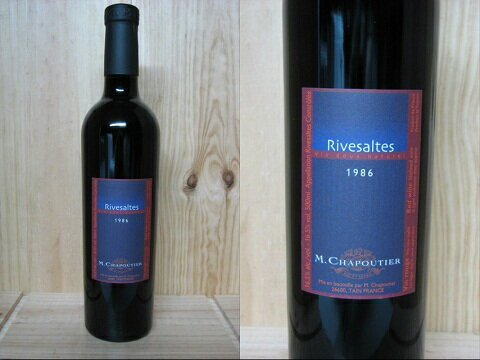 [1986]リヴザルト(赤/甘口)シャプティエRivesaltes Vin doux naturel Chapoutier