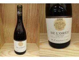 """白LOR05:[2005] エルミタージュ """"ド・ロレ"""" ブラン(シャプティエ)Ermitage """"l'Oree"""" Blanc (Chapoutier)"""