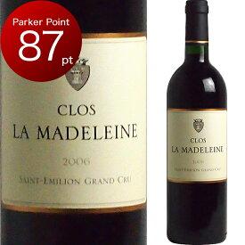 [2006] クロ・ラ・マドレーヌ [Clos La Madeleine] (フランス ボルドー サンテミリオン)