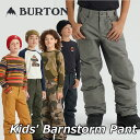 19-20 BURTON バートン キッズ スノーボード パンツ Kids【Barnstorm Pant 】(110/126/140/150/164) 日本正規品【返品…