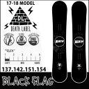 17-18 DEATH LABEL ( デスレーベル )【BLACK FLAG 】ブラック フラッグ スノーボード 板 snow board 【予約販売品】【1...