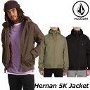 ステッカープレゼント ボルコム VOLCOM メンズHernan 5K Jacket ジャケット A1731900 ship1