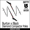 BURTON バートン スプリットボーディング用ポール 16-17 【Burton x Black Diamond Compactor Poles 】スノーボー...