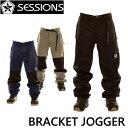 20-21 SESSIONS セッションズ BRACKET JOGGER ブラケット ジョガー パンツship1 【返品種別OUTLET】