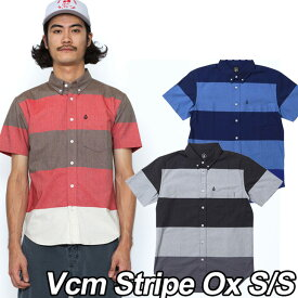 volcom Japan Limited ボルコム シャツ メンズ 【Vcm Stripe Ox S/S 】 半そで VOLCOM 【メール便不可】【返品種別OUTLET】