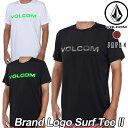 volcom JapanLimited ボルコム メンズ サーフ ラッシュ Tシャツ 水着 【Brand Logo Surf Tee II 】 半そで VOLCOM ヴ…
