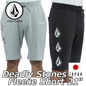 volcom ボルコム ショートパンツ Deadly Stones Fleece Short 21 メンズ japan limited A10218JB【返品種別OUTLET】