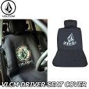 Volcom ボルコム ドライバーシートカバー VLCM DRIVER SEAT COVER D67219JB 【返品種別OUTLET】