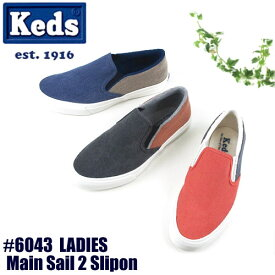 【S】Keds ケッズ レディース スニーカーMain Sail 2 Slipon メインセイル2 スリッポン 6043〔SK〕