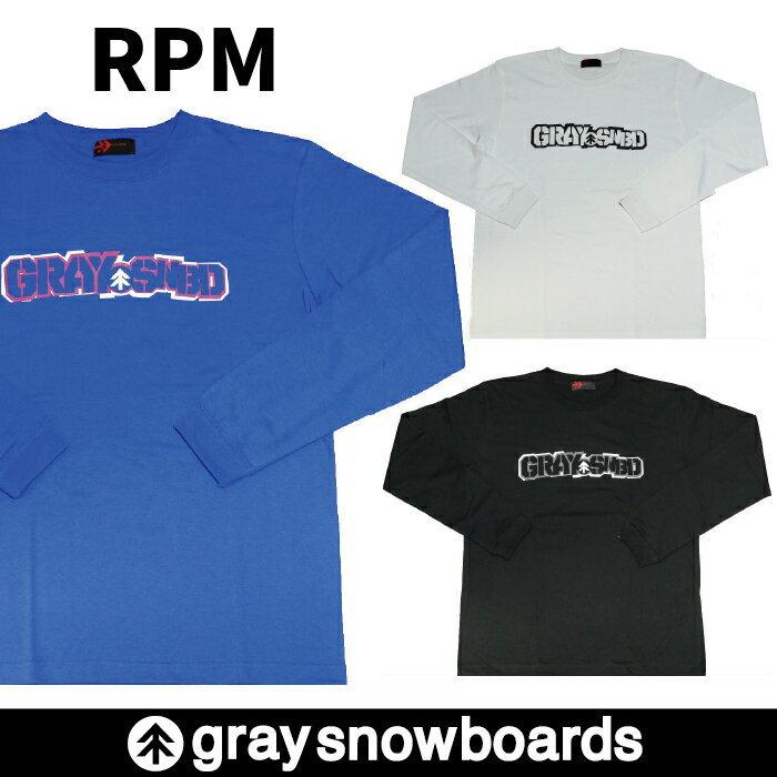 半額 graysnowboardsグレイスノーボードRPMロンTシャツ長袖メンズレディースアパレルロゴGRAY