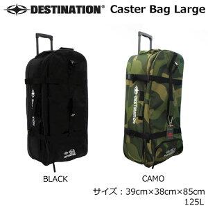 [follows特別価格] Destination ディスティネーション Caster Bag Large キャスターバッグ ラージ 125L トラベルバッグ サーフトリップ 旅行【あす楽対応】