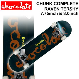 CHOCOLATE チョコレート スケートボード コンプリート RAVEN TERSHY レイヴン・ターシー [CH-103] [CH-104] 完成品 スケボー SKATE BOARD COMPLETE【あす楽対応】