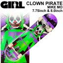 GIRL ガール スケートボード コンプリート CLOWN PIRATE MIKE MO マイク・モー [GL-103] [GL-104] 完成品 スケボー SK…
