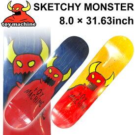 TOY MACHINE トイマシーン スケートボード デッキ SKETCHY MONSTER (8.0 × 31.63) [TM-66A] [TM-66B] スケートデッキ スケボー パーツ SK8 SKATE BOARD DECK【あす楽対応】