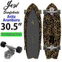 YOW SURFSKATE ヤウ サーフスケート Aritz Aranburu 30.5インチ [MERAKI SYSTEM S5] アリツ・アランブル シグネチャー…