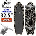YOW SURFSKATE ヤウ サーフスケート Aritz Aranburu 32.5インチ [MERAKI SYSTEM S5] アリツ・アランブル シグネチャー…