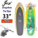 YOW SURFSKATE ヤウ サーフスケート Tie Dye 33インチ [MERAKI SYSTEM S5] GABRIEL MEDINA ガブリエル・メディーナ シ…