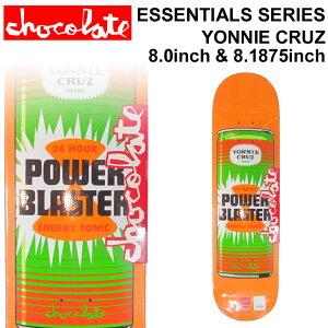 CHOCOLATE スケートボード デッキ チョコレート ESSENTIALS SERIES YONNIE CRUZ ヨニー・クルーズ [CH-15] [CH-16] スケボー パーツ SKATE BOARD DECK【あす楽対応】