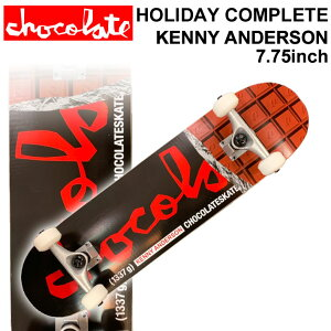 CHOCOLATE チョコレート スケートボード コンプリート HOLIDAY COMPLETES KENNY ANDERSON ケニー・アンダーソン [CH-116] 完成品 スケボー SKATE BOARD COMPLETE【あす楽対応】